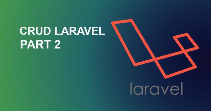 crud laravel part2