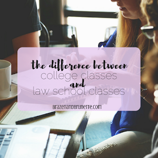 A little reality dose of how law school classes differ from college classes | brazenandbrunette.com