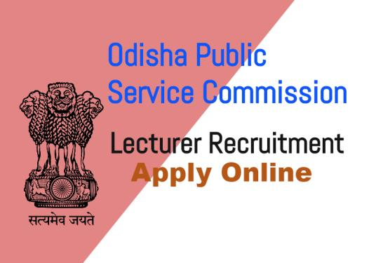 Lecturer Recruitment through Odisha Public Service Commission