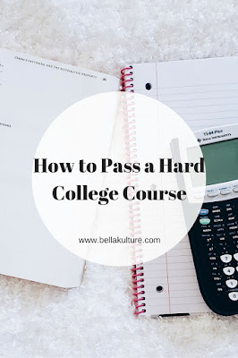 How to Pass a Hard College Course