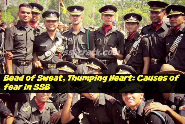 Bead of Sweat, Thumping Heart: Causes of Fear in SSB