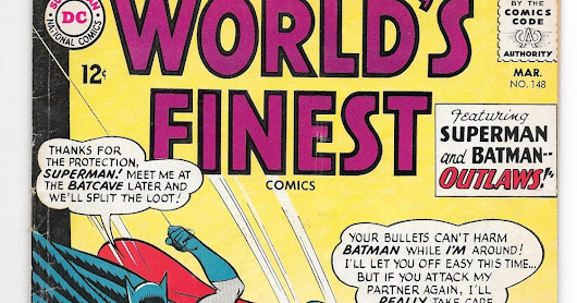Comic of the Day: World's Finest No. 148 March 1965 Batman and Superman, super criminals?!?