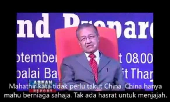 [Video] Mahathir: China Tiada Niat Menyerang Dan Menjajah Malaysia