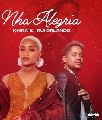 Khira & Rui Orlando - Nha Alegria (Kizomba) 2019
