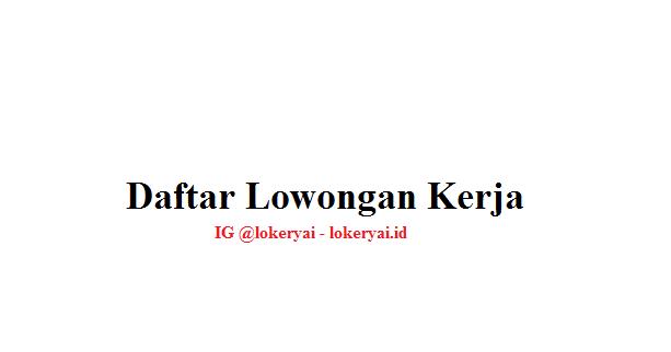 Daftar Lowongan Kerja Terbaru Lowongan Kerja Lampung Terbaru