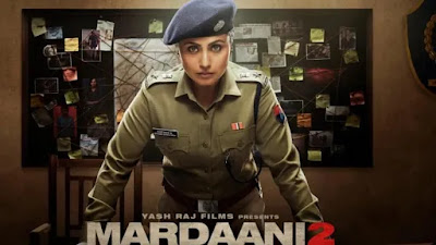 Mardaani 2: Budget, Hit or Flop, Mardaani 2 Movie Box Office Collection Predictions, Screen Count, Running Time