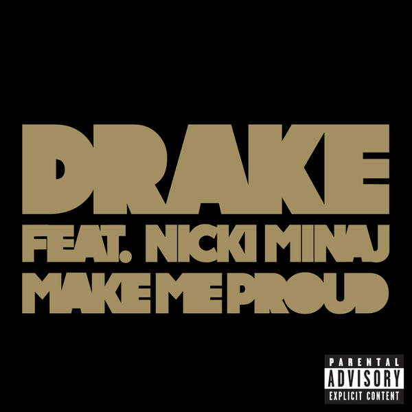 Drake - Make Me Proud (feat. Nicki Minaj) - Single Cover