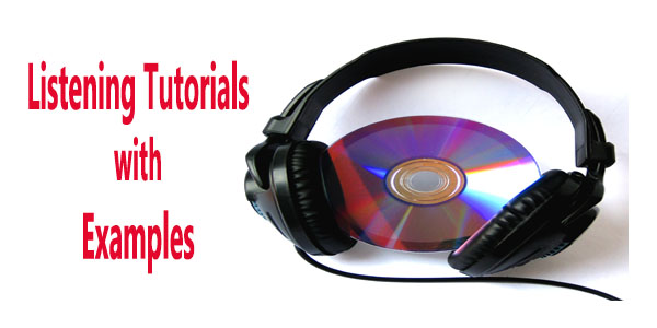 IELTS Listening Tutorials with Examples