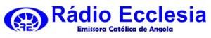 Rádio Ecclésia FM de Luanda - Angola ao vivo na net..