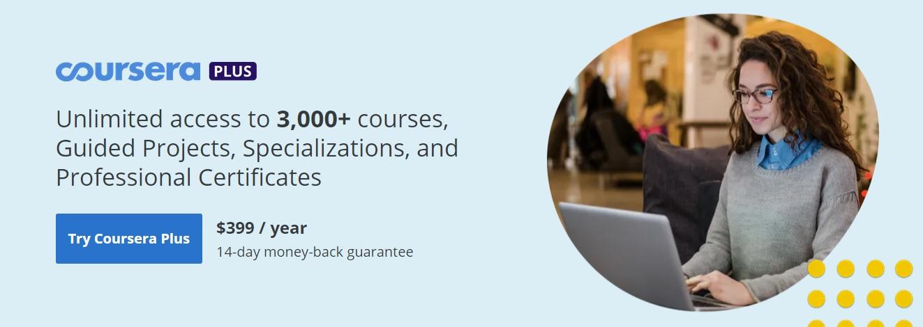 3000 كورس مع شهادات إحترافية من أرقى الشركات و الجامعات عبر خدمة Coursera Plus