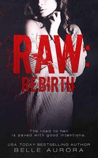 Raw Rebirth by Belle Aurora