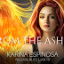 Release Blitz - From the Ashes Completed Boxed Set by Karina Espinosa