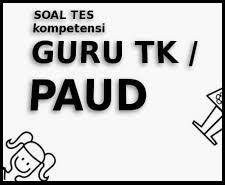 Latihan Menjawab Soal UKG Online ( Guru TK/PAUD )