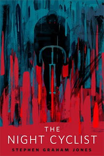 The Night Cyclist by Stephen Graham Jones