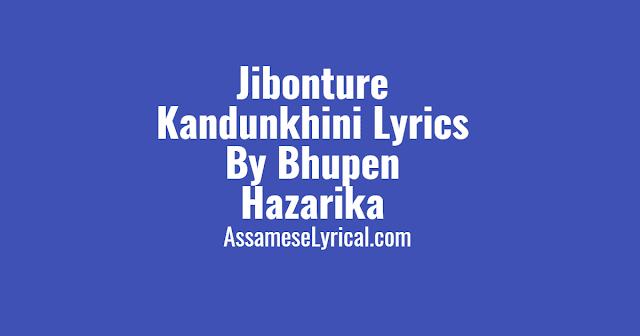 Jibonture Kandunkhini Lyrics