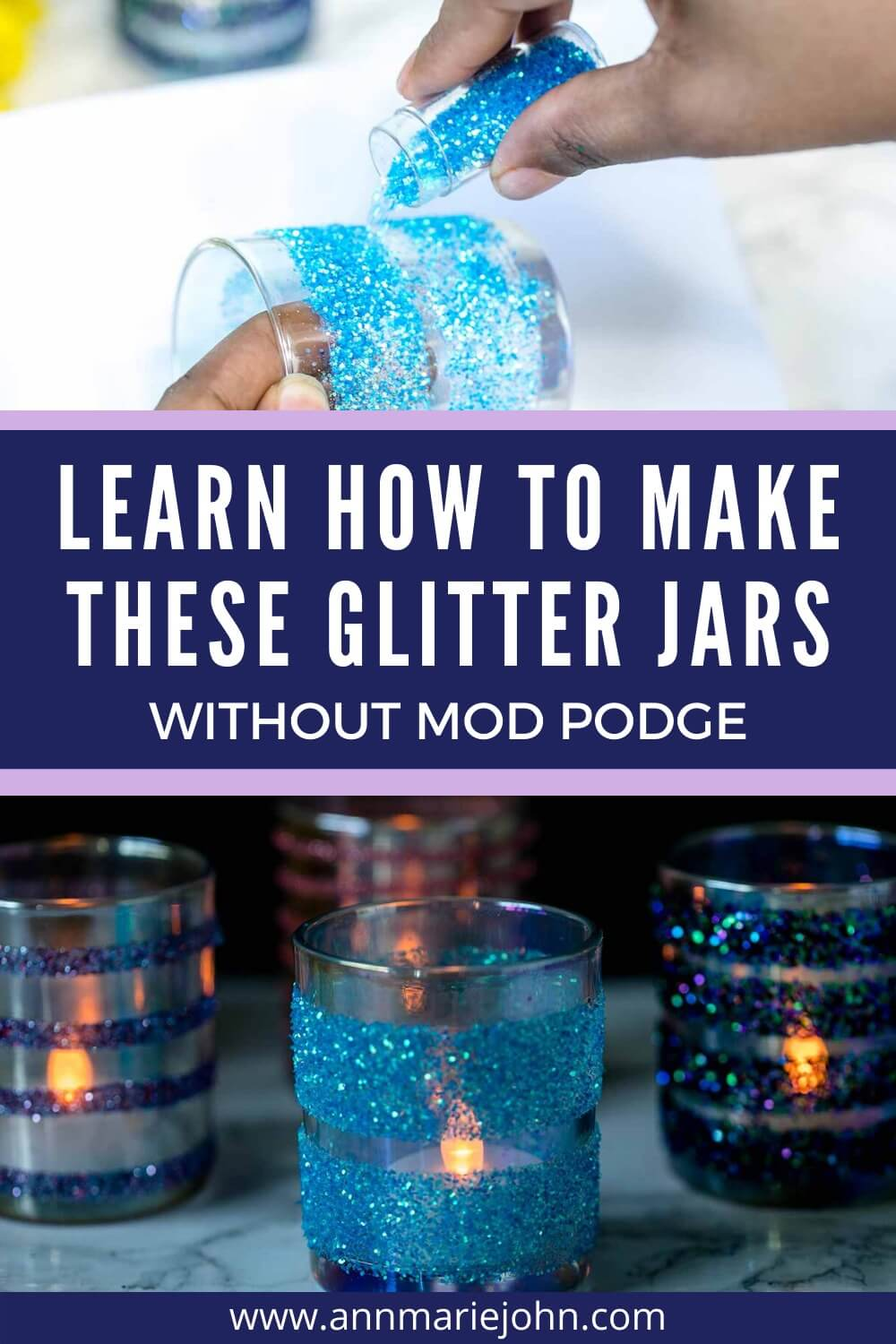 Learn How to Make These Glitter Jars Without Mod Podge