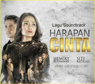 Download Lagu Ost Harapan Cinta Mp3 Trans TV 2017, Download Lagu Siti Badriah Mp3 Ost Harapan Cinta Tran TV 2017, Download Lagu Siti Badriah Senandung Cinta Mp3 Ost Harapan Cinta Trans TV