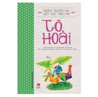 Những Truyện Hay Viết Cho Thiếu Nhi - Tô Hoài (Tái Bản 2019) ebook PDF EPUB AWZ3 PRC MOBI