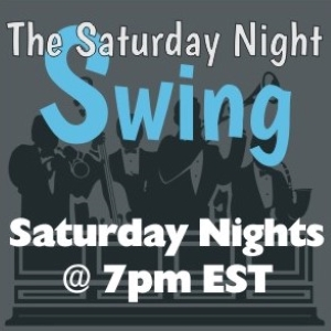 Saturday Night Swing features Big Band favorites from the 1930's and 40's