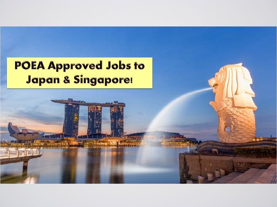 Do you want to work in Singapore or Japan? If yes then this post if for you! The following are job orders from the Philippine Overseas Employment Administration (POEA) bound to Singapore and Japan!  Singapore is in need of nurses, teachers, storekeepers, engineers, instrument fitters, welders, therapist, and many others! On the other hand, Japan is in need of dairy workers, welders, engineers, agricultural workers and many more! Check below for the complete list of POEA approved jobs to Singapore and Japan as of June 2019!  Jbsolis.com is NOT a recruitment agency and we are NOT processing nor accepting applications for jobs abroad. All information in this article is taken from the website of POEA — www.poea.gov.ph for general purposes only. Recruitment agencies are being linked to each job order so that interested applicants may know where to coordinate and apply for their desired position.  Interested applicant may double-check the job orders as well as the license of the hiring recruitment agencies in the POEA website to make sure everything is legal.