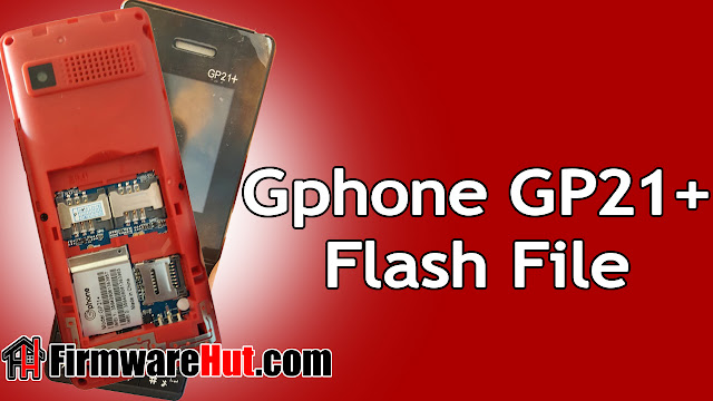 Gphone GP21+ Flash File SC6531E Tested (Stock Official Rom)