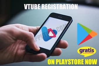vtube registration, aplikasi vtube terbaru