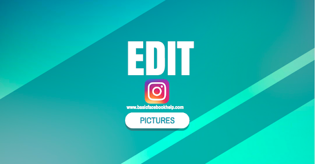 Edit Instagram Pictures