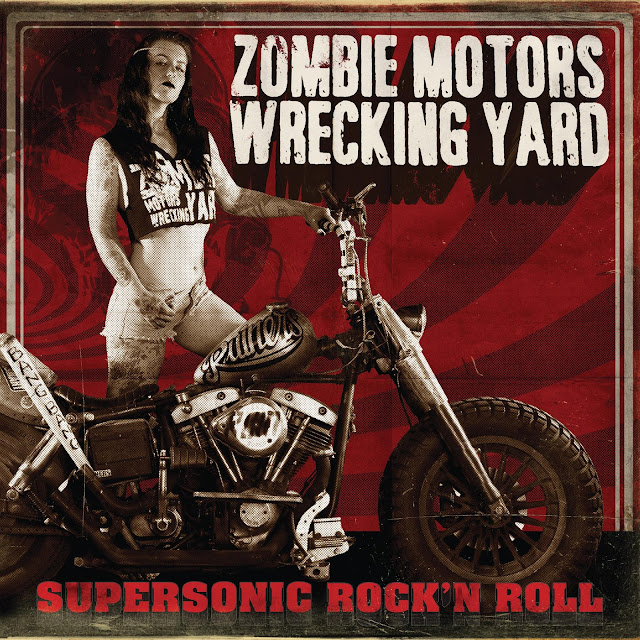 Supersonic Rock´n Roll by Zombie Motors Wrecking Yard