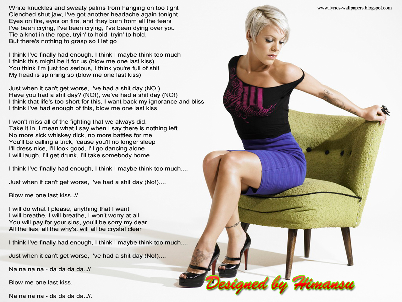 Lyrics Wallpapers Pink Blow Me One Last Kiss