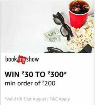 Amazon pay offer-Get a chance to win upto Rs30-300 on bookmyshow.
