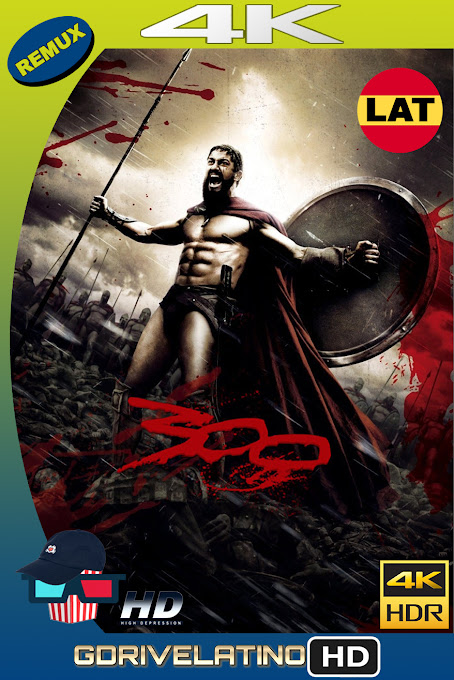 300 (2006) BDRemux 4K HDR Latino-Ingles MKV
