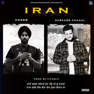 Iran (NaseeB, Gurkarn Chahal - song listen online Free on DjPunjab