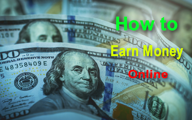 How to Earn Money Online Without Investing a lot ?