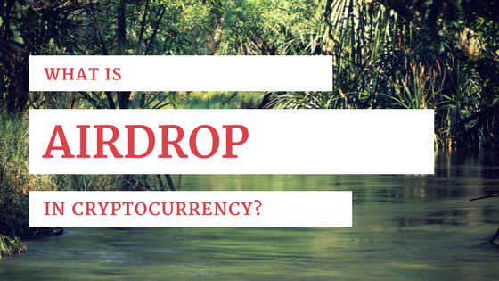 AIRDROP CRYPTOCURRENCY