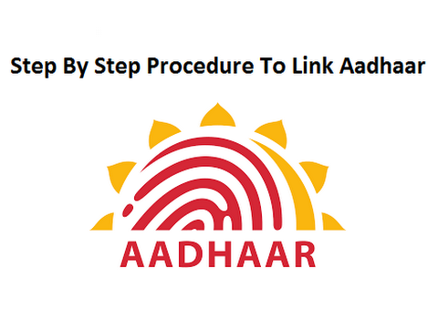 Step By Step Procedure To Link Aadhaar Card With Other Documents