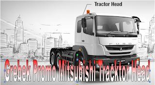 Promo Penjualan Mitsubishi Tracktor Head