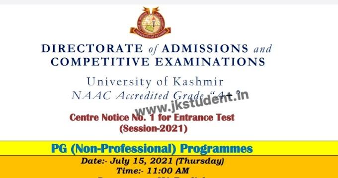 Kashmir University Centre Notice No. 1 for Entrance Test (Session-2021)