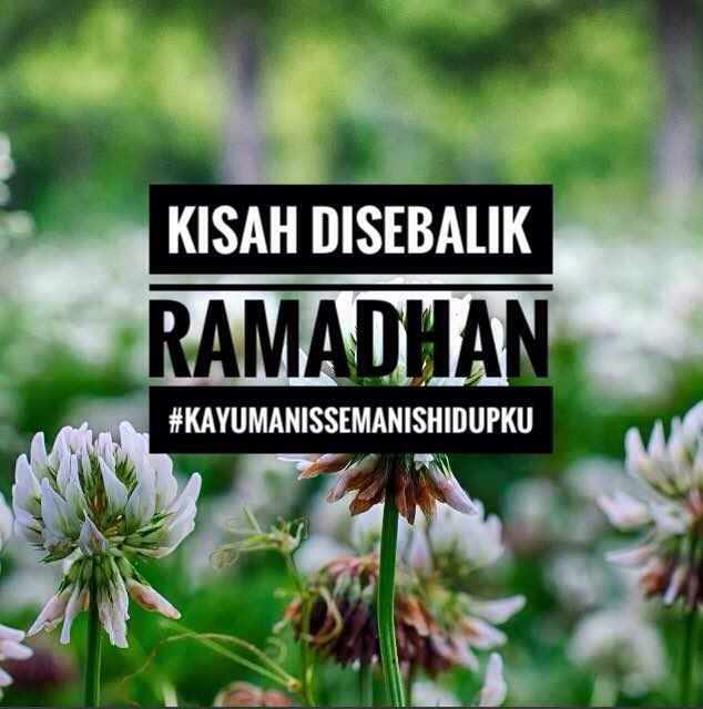 Kisah disebalik Ramadhan