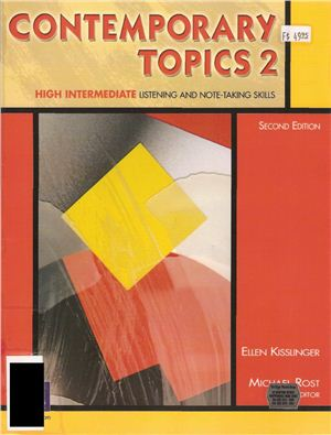 Contemporary Topics 2: High Intermediate Listening and Note-Taking Skills