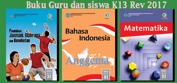Buku Kurikulum 2013 kelas XI Edisi Revisi 2017 siswa dan guru