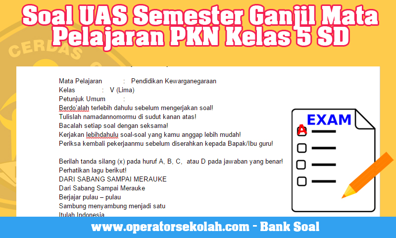 Soal UAS Semester Ganjil Mata Pelajaran PKN Kelas 5 SD