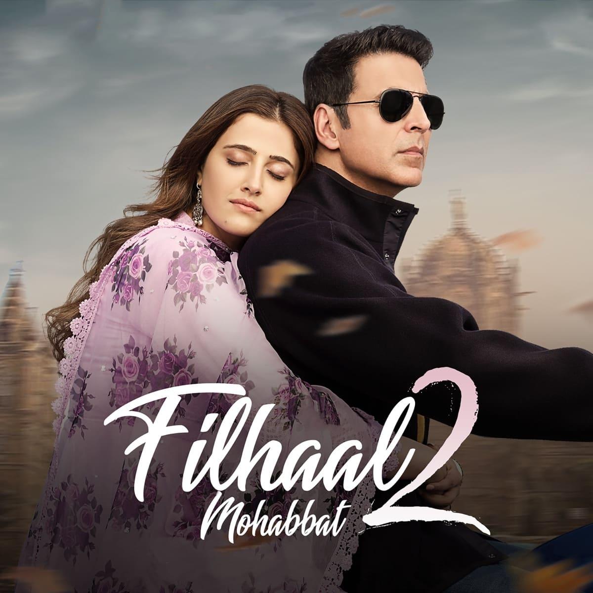 Filhaal 2 Akshay Kumar Mp3 Song Download 320kbps Free