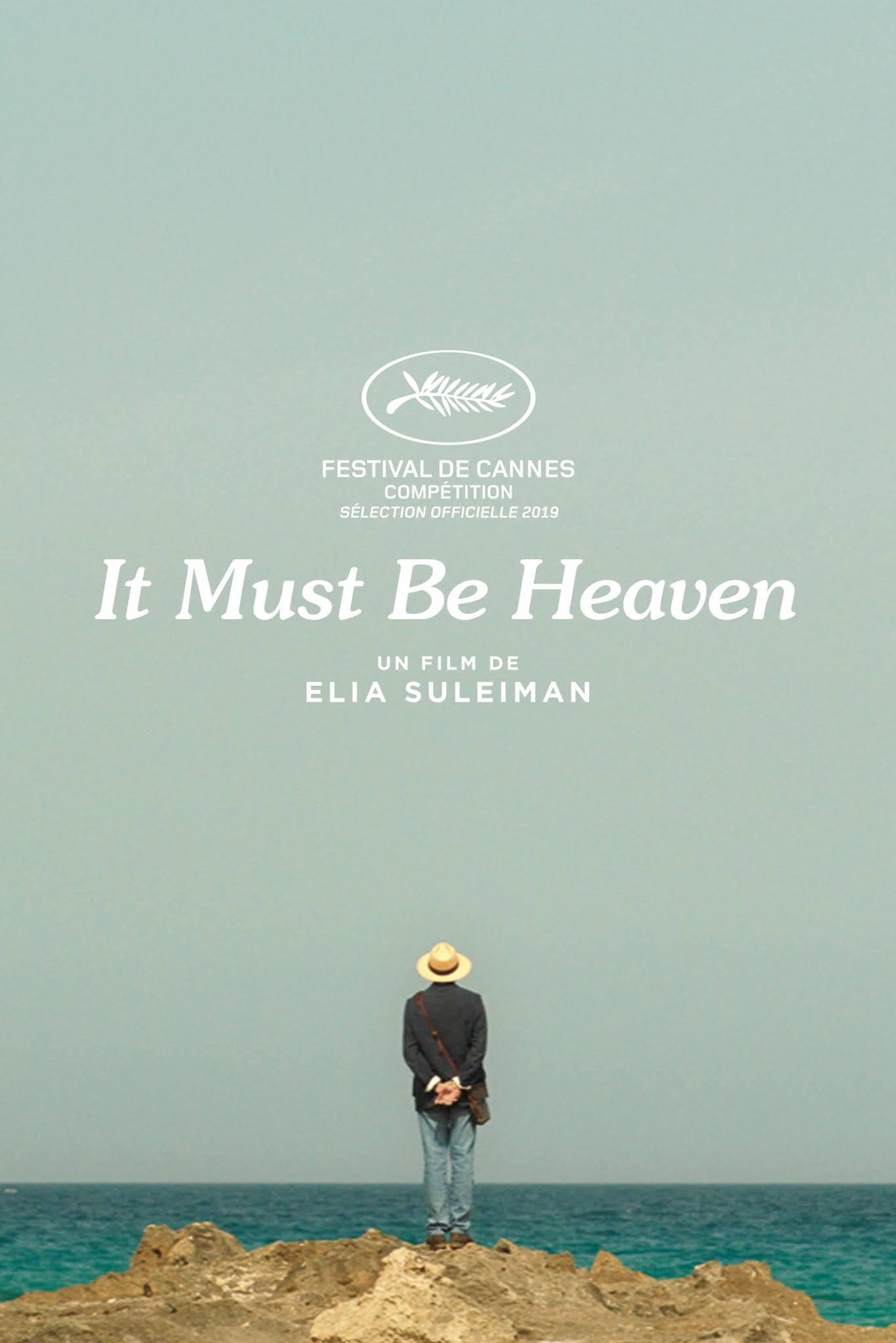 Resultado de imagen de It must be heaven de Elia Suleiman frases