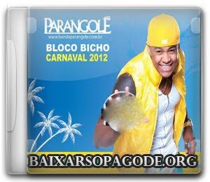 Parangolé - Carnaval Bloco Bicho (2012)