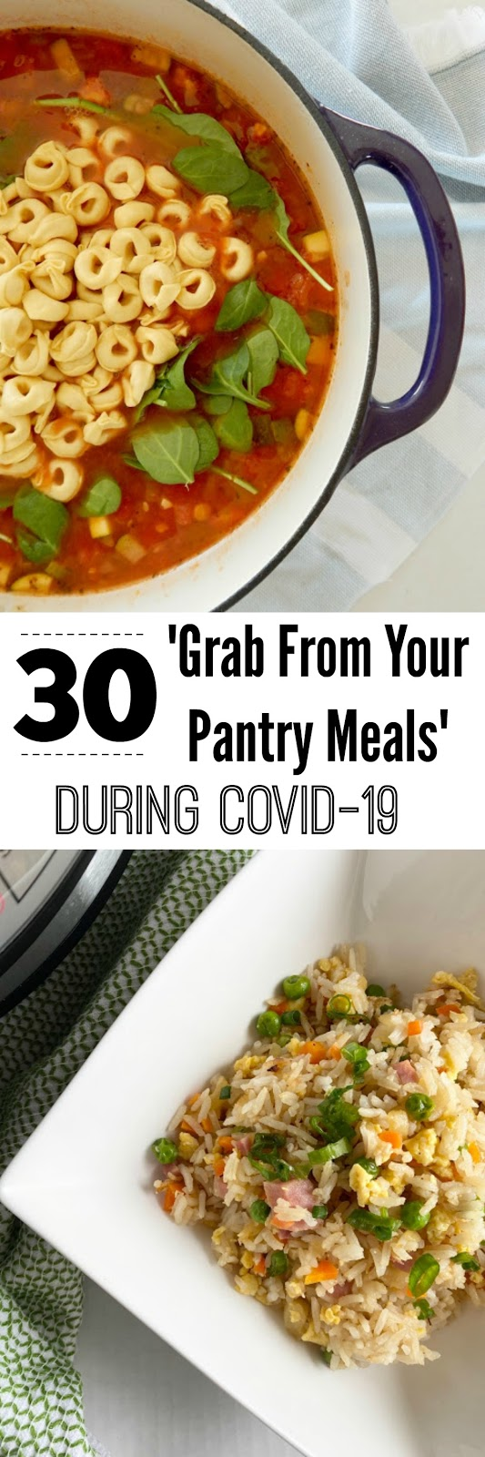 30 grab from your pantry meals #sweetsavoryeats #covid19