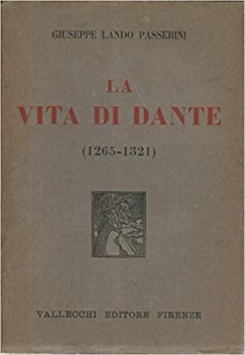 La vita di Dante di Giuseppe Lando Passerini