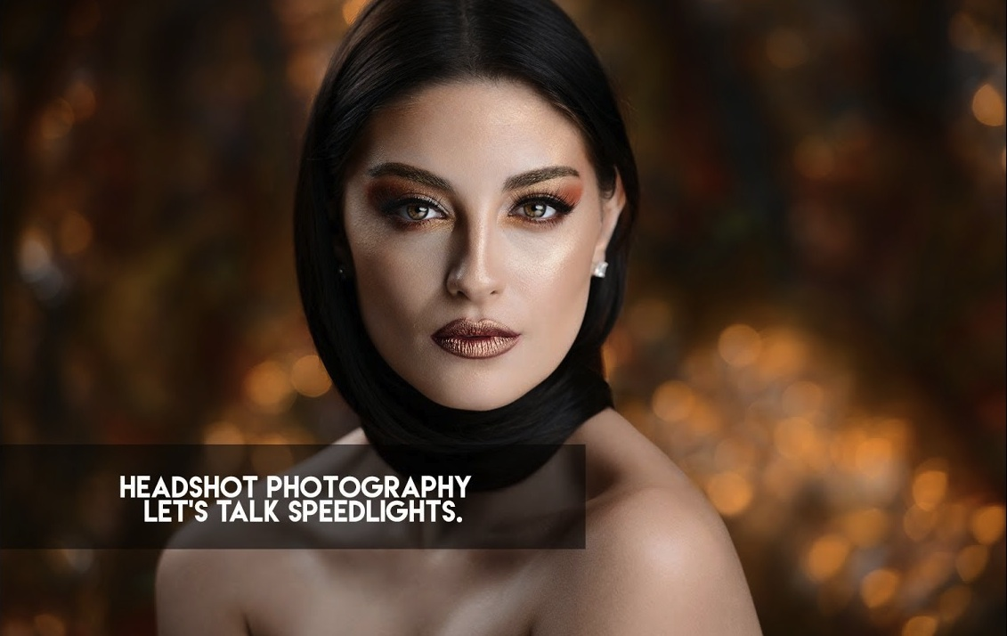 Headshot Photography - Let's Talk Speedlights.