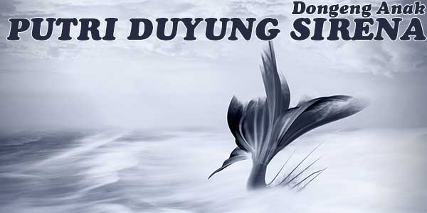 Putri Duyung Sirena, Dongeng Anak Guam