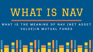 Are you want to about what is mutual funds NAV or what is NAV of mutual funds. both meaning is same. Are you want to invest your money in mutual funds an heard about NAV, Net Asset Value of mutual funds. so, here a question comes that what is mutual funds NAV or what is NAV of mutual funds. This question what is mutual funds NAV or what is NAV of mutual funds, what is nav for mutual funds, what is nav of mutual funds, mutual funds nav history, mutual funds nav all, mutual funds nav moneycontrol, mutual funds nav today, mutual funds nav calculation, mutual funds nav tracker, mutual funds nav live, mutual funds nav chart, mutual funds nav value, mutual funds nav list, mutual funds nav update time, what is nav of mutual funds meaning, mutual funds nav rates, mutual funds nav update, what is meant by nav in mutual funds, mutual funds nav graph, mutual funds nav rs 10, mutual funds nav comparison, mutual funds nav less than 10, what is nav of mutual funds in india,