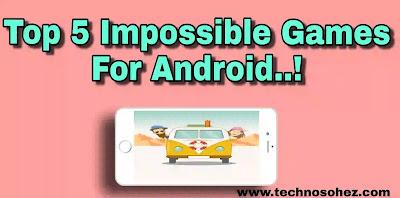 पांच इंपॉसिबल गेम - 5 impossible Games Android